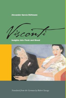 Visconti: Insights into Flesh and Blood