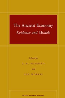 The Ancient Economy: Evidence and Models