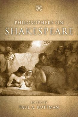 Philosophers on Shakespeare