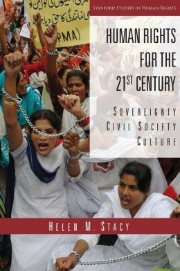 Human Rights for the 21st Century: Sovereignty, Civil Society, Culture