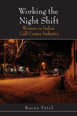 Working the Night Shift: Women in India's Call Center Industry