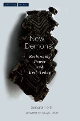 The New Demons: Rethinking Power and Evil Today