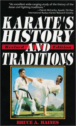 Karate's History and Traditions (Tuttle Library of Martial Arts Series)