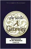 The World: A Gateway: Koan Commentaries on Mumonkan