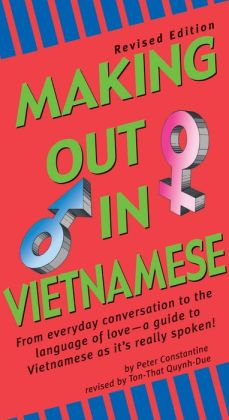 Making Out in Vietnamese: Revised Edition