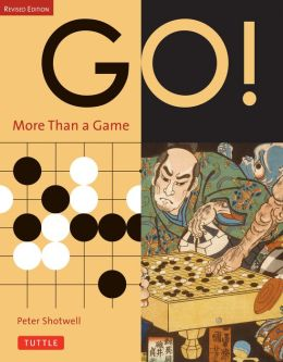Go! More Than a Game: Revised Edition