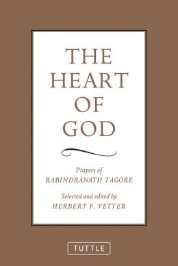 The Heart of God: Prayers of Rabindranath Tagore