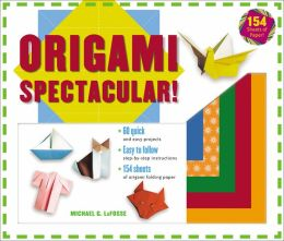 Origami Spectacular! Kit: [Boxed Kit with 154 Folding Papers & Full-Color Book]