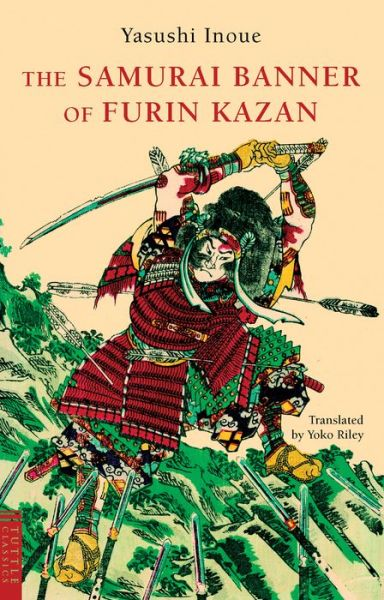 Free ebook download for mobile computing The Samurai Banner of Furin Kazan PDB iBook by Yasushi Inoue, Yoko Riley (English Edition)