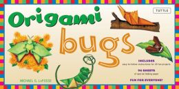 Origami Bugs Kit: [Boxed Kit with 98 Folding Papers & 2 Full-Color Booklets]