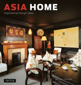 Asia Home: Inspirational Design Ideas