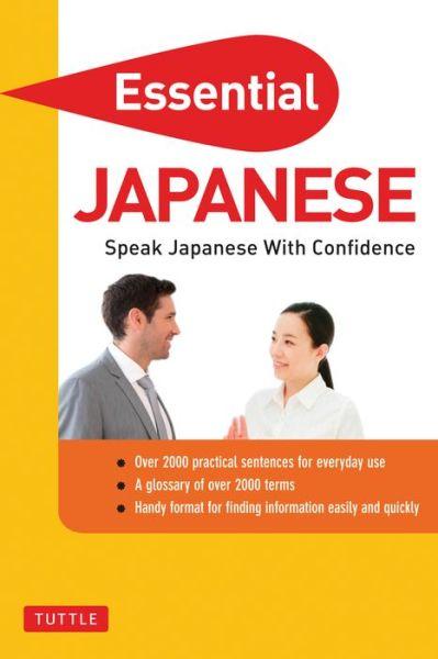 Essential Japanese: Speak Japanese with Confidence