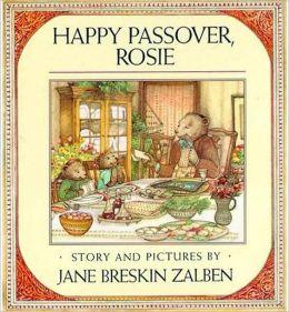 Happy Passover, Rosie