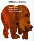 Book Cover Image. Title: Brown Bear, Brown Bear, What Do You See?, Author: Bill Martin Jr.