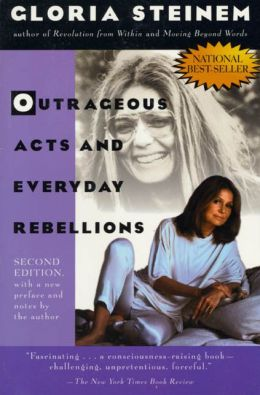 Outrageous Acts & Everyday Rebellions