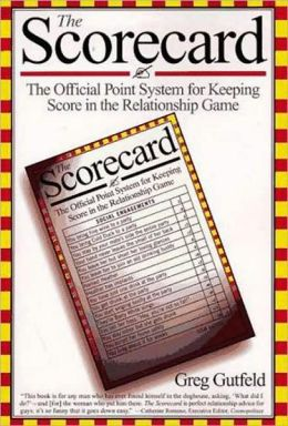 Scorecard: The Official Point System for Keeping Score in the Relationship Game