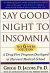 Say Good Night to Insomnia: The 6-Week Solution