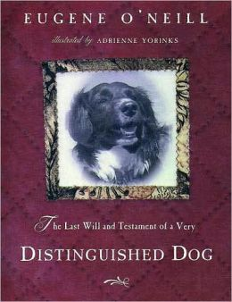 The Last Will and Testament of a Very Distinguished Dog