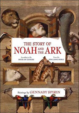 The Story of Noah and the Ark: From the King James Bible