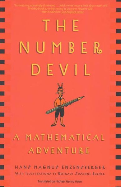 Ebook epub download free The Number Devil: A Mathematical Adventure by Hans Magnus Enzensberger English version iBook PDB 9780805062991