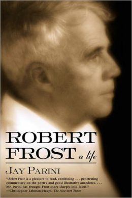 Robert Frost: A Life