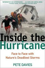 Inside the Hurricane: Face to Face with the Nature's Deadliest Storms