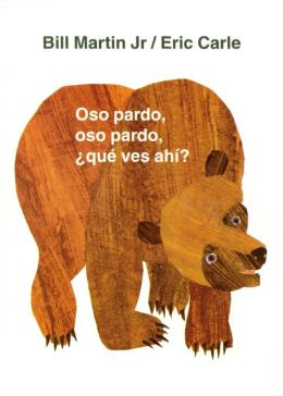 Oso pardo, oso pardo, que ves ahi (Brown Bear, Brown Bear, What Do You See?)