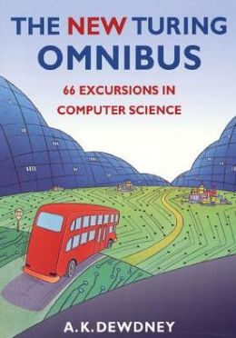 The New Turing Omnibus: Sixty Six Excursions in Computer Science