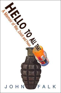 Hello to All That: A Memoir of War, Zoloft, and Peace