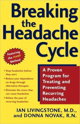 Breaking the Headache Cycle: Steps to Treating and Preventing Recurring Headaches