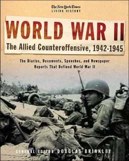 World War II: The Allied Counter-Offensive 1942-1945