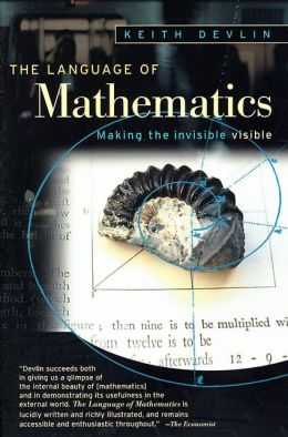 Language of Mathematics: Making the Invisible Visible