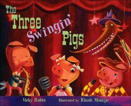 The Three Swingin' Pigs