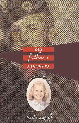 My Father's Summers: A Daughter's Memoir