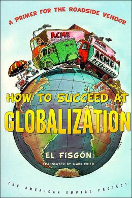 How to Succeed at Globalization: A Primer for the Roadside Vendor