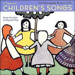 A Treasury of Children's Songs: Forty Favorites to Sing and Play Dan Fox