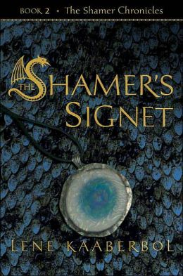 The Shamer's Signet (Shamer Chronicles Series #2)