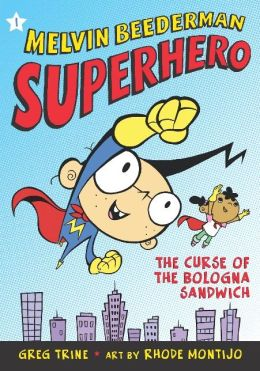 The Curse of the Bologna Sandwich (Melvin Beederman, Superhero Series #1)