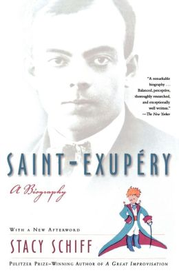 Saint-Exupéry: A Biography