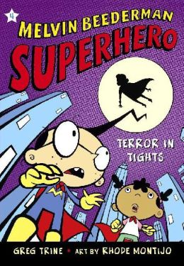 Terror in Tights (Melvin Beederman, Superhero Series #4)