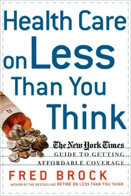 Health Care On Less Than You Think