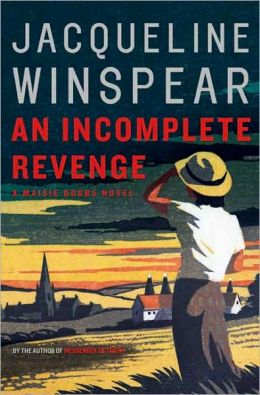 An Incomplete Revenge (Maisie Dobbs Series #5)