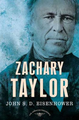 Zachary Taylor (American Presidents Series)