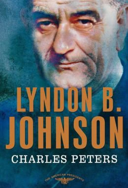 Lyndon B. Johnson (American Presidents Series)