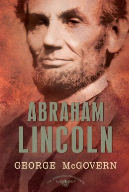 Abraham Lincoln (American Presidents Series)