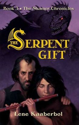 The Serpent Gift (Shamer Chronicles Series #3)