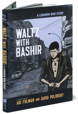 Waltz with Bashir: A Lebanon War Story