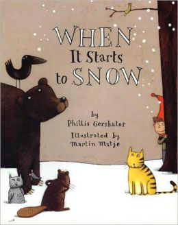 When It Starts to Snow: Big Book