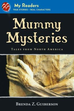 Mummy Mysteries (My Readers Level 3): Tales from North America