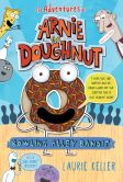 Bowling Alley Bandit (Adventures of Arnie the Doughnut Series #1)